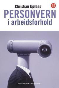 Personvern i arbeidsforhold - Christian Kjølaas pdf epub