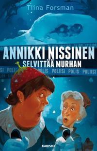 Annikki Nissinen selvittää murhan