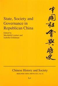 State, Society and Governance in Republican China