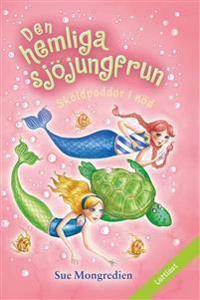Den hemliga sjöjungfrun: Sköldpaddor i nöd