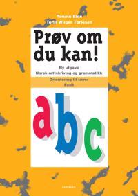 Prøv om du kan! a,b,c - Torill Wiiger Tørjesen, Torunn Eide   Inprintwriters.org