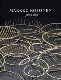 Markku Kosonen - puun aika