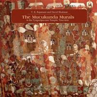 The Muckunda Murals in the Tyagarajasvami Temple, Tiruvarur
