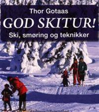 God skitur! - Thor Gotaas pdf epub