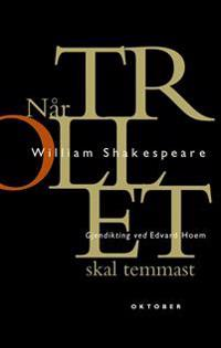 Når trollet skal temmast - William Shakespeare | Ridgeroadrun.org