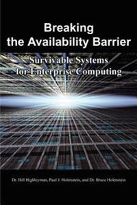 Breaking the Availability Barrier