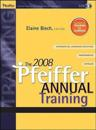 The 2008 Pfeiffer Annual: Training
