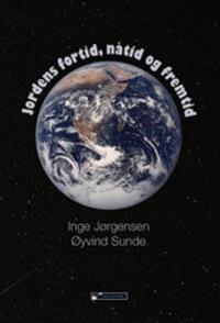 Jordens fortid, nåtid og fremtid