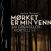Mørket er min venn - Jan Erik Thoresen | Inprintwriters.org