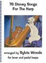 Seventy-Six Disney Songs for the Harp