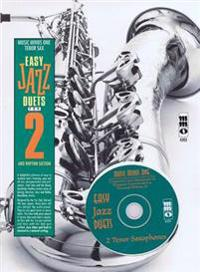 Easy Jazz Duets for Two Tenor Saxophones and Rhythm Section with CD (Audio)