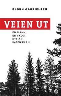 Veien ut - Bjørn Gabrielsen pdf epub