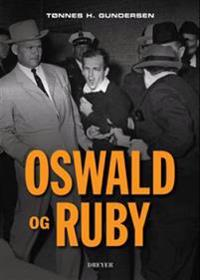 Oswald og Ruby - Tønnes H. Gundersen | Ridgeroadrun.org