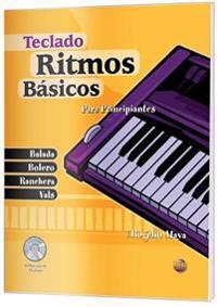 Ritmos Basicos -- Teclado: Para Principiantes (Spanish Language Edition), Book & CD