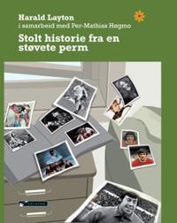 Stolt historie fra en støvete perm - Harald Layton | Ridgeroadrun.org