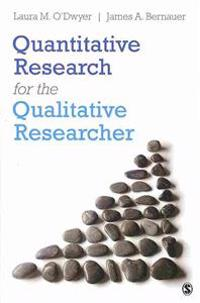 BUNDLE: O'Dwyer: Quantitative Research for the Qualitative Researcher + Lichtman: Qualitative Research for the Social Sciences