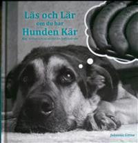 Läs och lär om du har hunden kär : mat, motion och recept för din fyrfotade vän