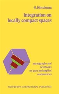 Integrat.on Locally Compact