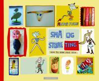 Små og store ting som du kan lage selv - Anna Fiske   Inprintwriters.org