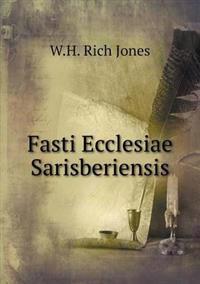 Fasti Ecclesiae Sarisberiensis