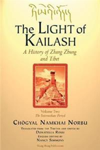 The Light of Kailash Vol 2