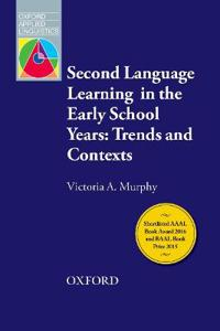 Second Language Learning in the Early School Years