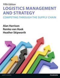 Logistics Management and Strategy 5th edition