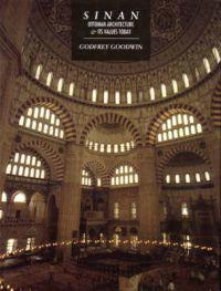Sinan Ottoman Architecture and Its Values Today