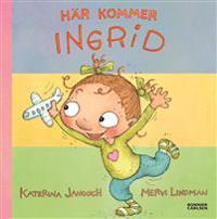 Här kommer Ingrid! (samlingsvolym)