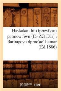 Haykakan Hin Tprowt'ean Patmowt'iwn (Ed.1886)