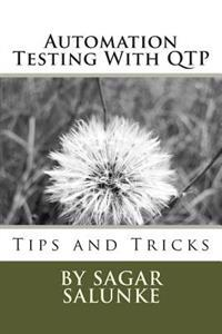 Automation Testing with Qtp: Tips and Tricks
