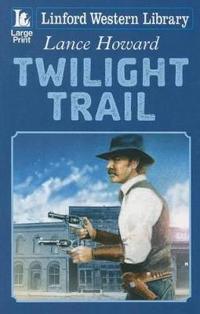Twilight Trail