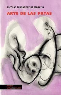 Arte de las putas/ The art of whores