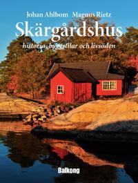 Skärgårdshus : historia, byggstilar och livsöden