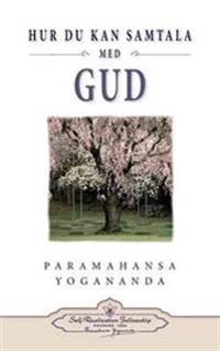 Hur Du Kan Samtala Med Gud ( Hyctwg Swedish)