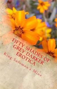 Fifty Shades of Grey Darker Erotica