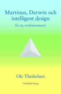 Martinus, Darwin och intelligent design : en ny evolutionsteori