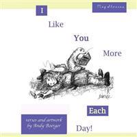 I Like You More Each Day