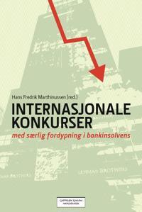 Internasjonale konkurser : med særlig fordypning i bankinsolvens