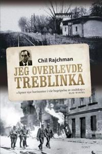 Jeg overlevde Treblinka - Chil Rajchman | Ridgeroadrun.org