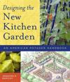 Designing the New Kitchen Garden