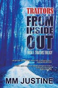 Traitors from Inside Out