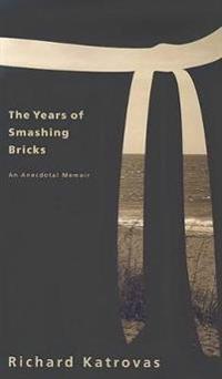 The Years of Smashing Bricks