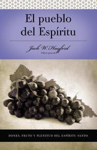 El Pueblo Del Espiritu/People of the Spirit