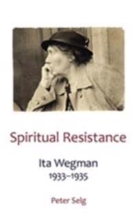 Spiritual Resistance: Ita Wegman, 1933-1935