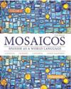 Mosaicos, Volume 1 with Student Access Code (One-Semester Access): Spanish as a World Language