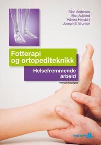 Fotterapi og ortopediteknikk; helsefremmende arbeid