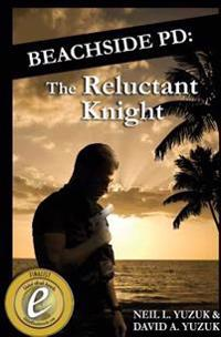 Beachside Pd: The Reluctant Knight