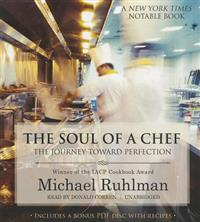 The Soul of a Chef: The Journey Toward Perfection [With CDROM]