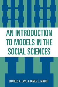 An Introduction to Models in the Social Sciences